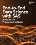 Buchempfehlung: End-to-End Data Science with SAS®: A Hands-On Programming Guide