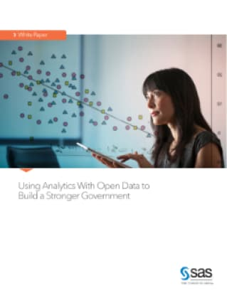 Using Analytics With Open Data to Build a Stronger Government