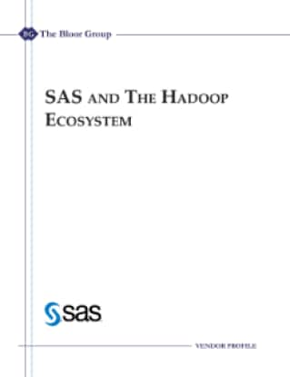 SAS and the Hadoop Ecosystem