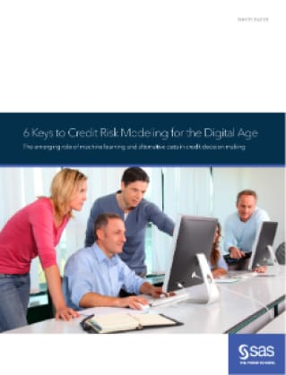 Six Keys to Credit Risk Modeling for the Digital Age