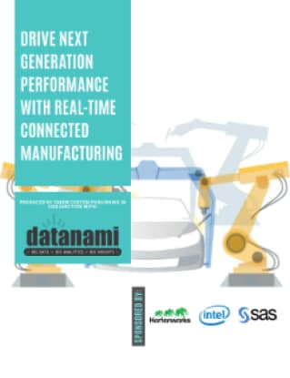 Drive Next-Generation Performance With Real-Time Connected Manufacturing
