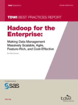 Hadoop for the Enterprise: Making Data Management Massively Scalable, Agile, Feature-Rich, and Cost-Effective