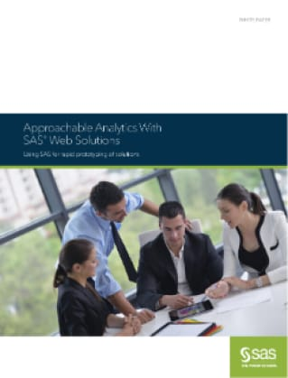 Approachable Analytics With SAS® Web Solutions
