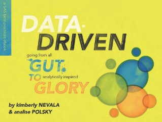 Data-Driven: Going from all gut to analytically inspired glory