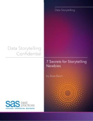 Data Storytelling Confidential: 7 Secrets for Storytelling Newbies