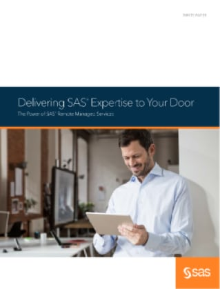 Delivering SAS® Expertise to Your Door