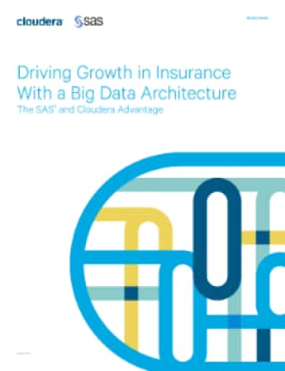 Driving Growth in Insurance With a Big Data Architecture
