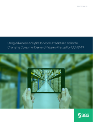 Using Advanced Analytics to Model, Predict, and Adapt to Changing Consumer Demand Patterns Affected by COVID-19
