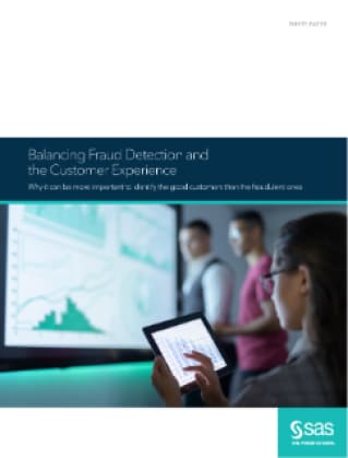 Balancing Fraud Detection and the Customer Experience