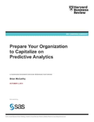 Prepare Your Organization to Capitalize on Predictive Analytics