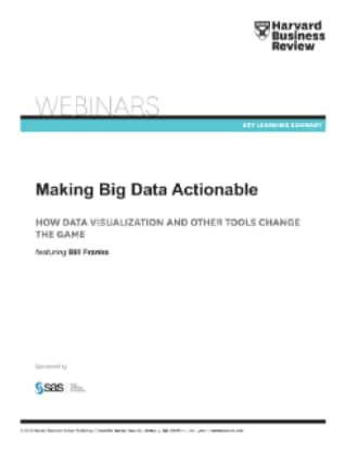 Making Big Data Actionable