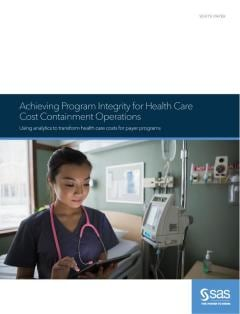 Achieving Program Integrity for Health Care Cost Containment Operations