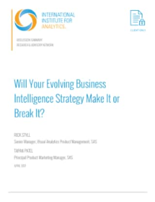 Will Your Evolving Business Intelligence Strategy Make It or Break It?