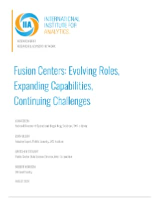 Fusion Centers: Evolving Roles, Expanding Capabilities, Continuing Challenges