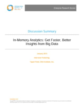 In-Memory Analytics: Get Faster, Better Insights from Big Data