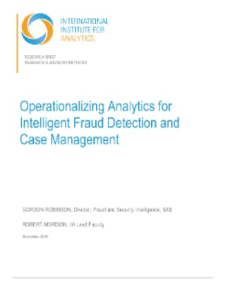 Operationalizing Analytics for Intelligent Fraud Detection and Case Management