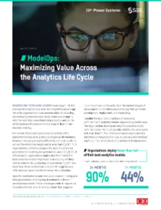 ModelOps: Maximizing Value Across the Analytics Life Cycle