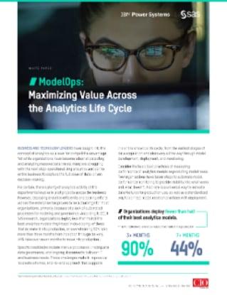 ModelOps: Maximizing Value Across the Analytics Life Cycle
