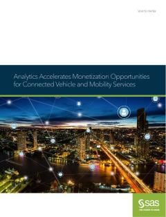 Analytics Accelerates Monetization Opportunities for Connected Vehicle and Mobility Services