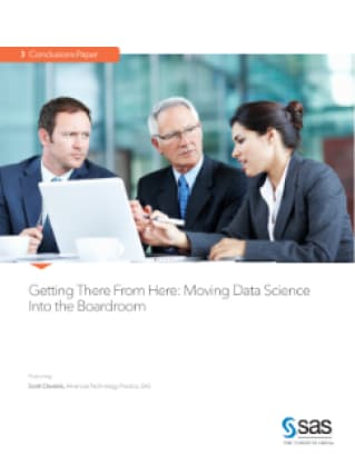 Getting There From Here: Moving Data Science Into the Boardroom