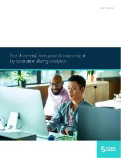 Get the most from your AI investment by operationalizing analytics