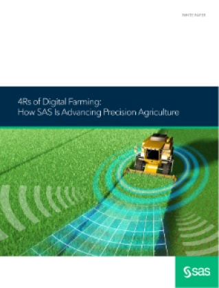 4Rs of Digital Farming: How SAS Is Advancing Precision Agriculture