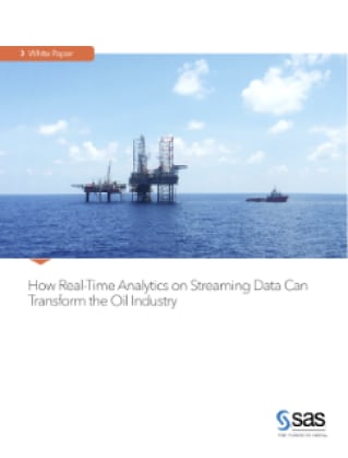 How Real-Time Analytics on Streaming Data Can Transform the Oil Industry