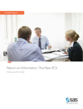 Return on Information: The New ROI