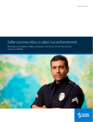 Safer communities, trusted law enforcement