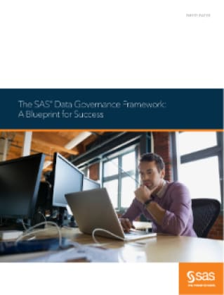 The SAS Data Governance Framework: A Blueprint for Success