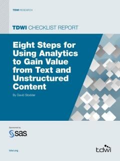 Eight Steps for Using Analytics to Gain Value from Text and Unstructured Content