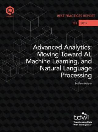 Advanced Analytics: Moving Toward AI, Machine Learning, and Natural Language Processing