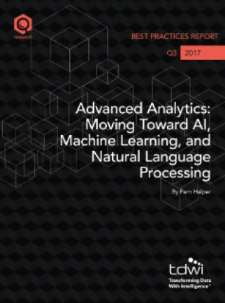 Advanced Analytics: Moving Toward AI, Machine Learning, and Natural Language Processing