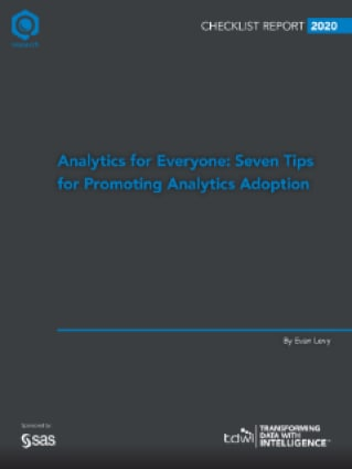 Analytics for Everyone: Seven Tips for Promoting Analytics Adoption