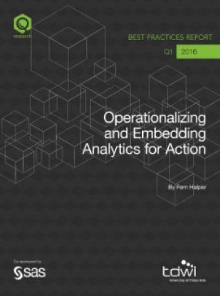 Operationalizing and Embedding Analytics for Action