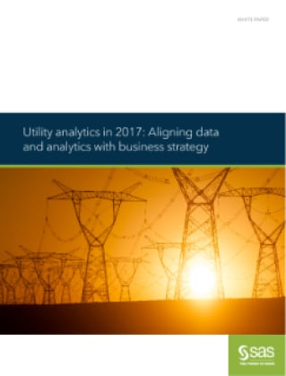 Utility analytics in 2017: Aligning data and analytics with business strategy