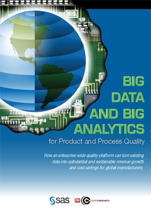 Big Data and Big Analytics for Product and Process Quality