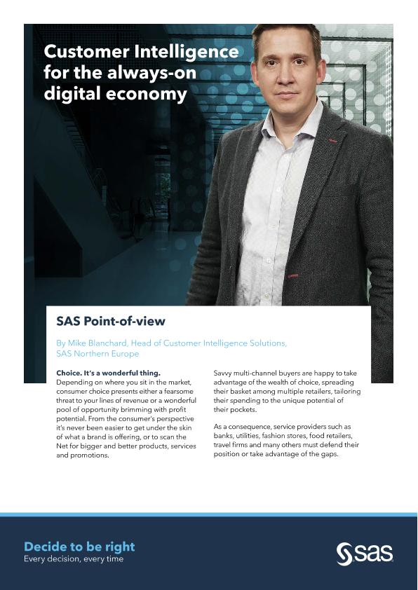Customer Intelligence for the always-on digital economy by Mike Blanchard, Head of Customer Intelligence Solutions, SAS Northern Europe.