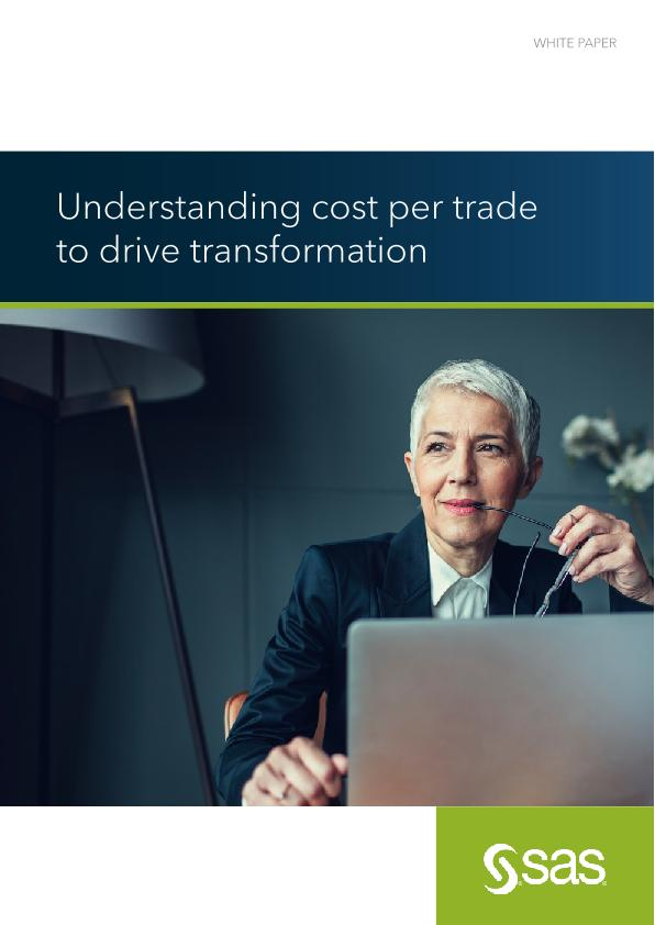 Understand cost per trade to drive transformation