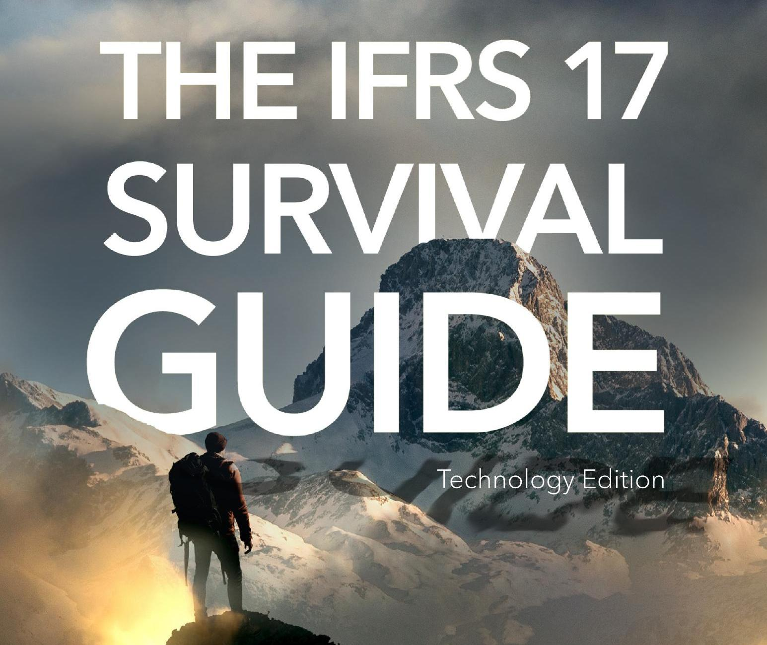 The IFRS 17 Survival Guide