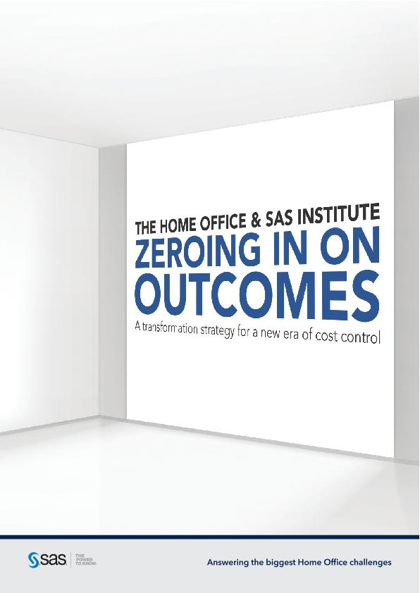 The Home Office & SAS Institute zeroing in on outcomes