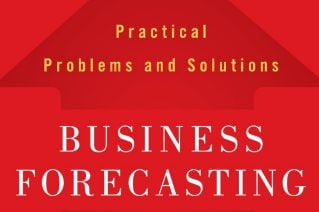 Practical advice for better business forecasting