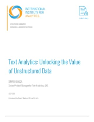 Text Analytics: Unlocking the Value of Unstructured Data