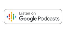 Listen on Google Podcast Badge