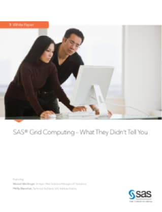 SAS® Grid Computing – What They Didn't Tell You