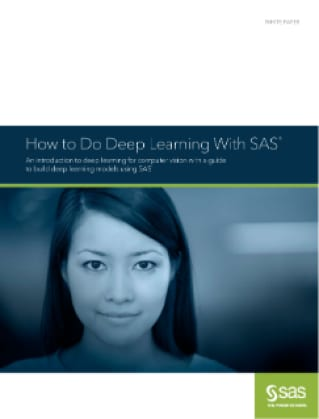 How to Do Deep Learning With SAS®