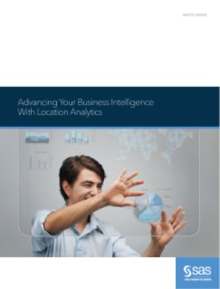 Advancing Your Business Intelligence With Location Analytics