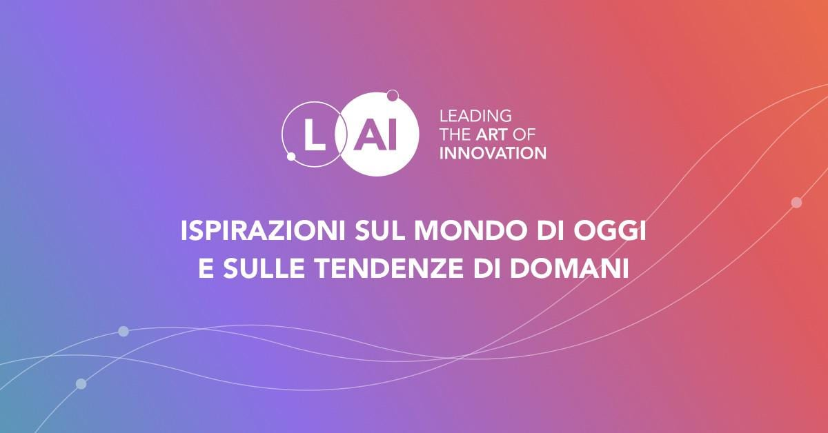 Leading the Art of Innovation - LAI Content Hub