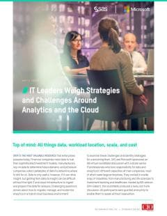 IT Leaders Weigh Strategies and Challenges Around Analytics and the Cloud
