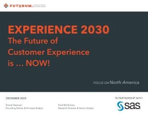Experience 2030. The Future of Customer Experience is... NOW!